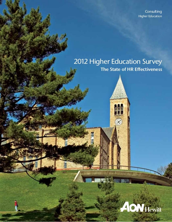 Consulting                         Higher Education2012 Higher Education Survey        The State of HR Effectiveness