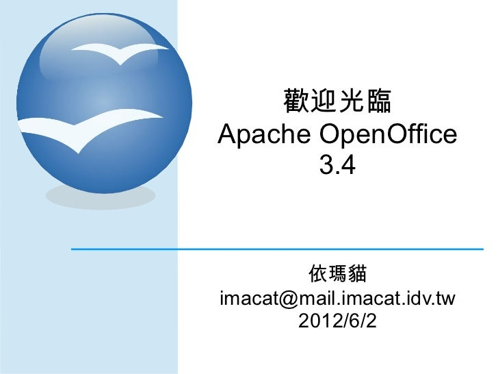 Welcome to Apache OpenOffice 3.4