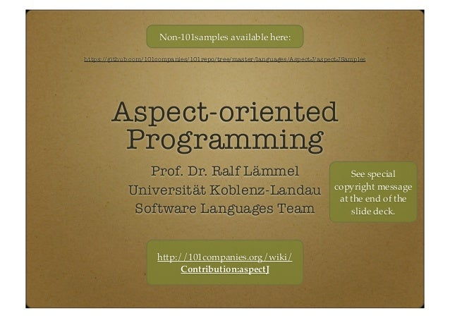 Aspect-oriented programming with AspectJ (as part of the the PTT lecture)