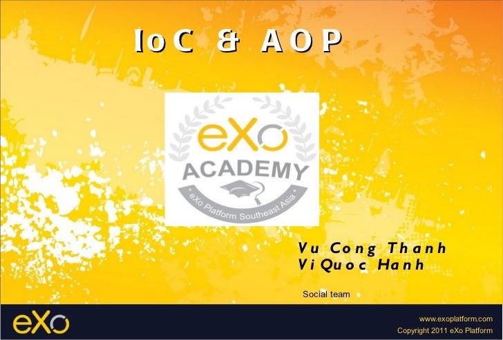 IoC & AOP Vu Cong Thanh Vi Quoc Hanh Social team