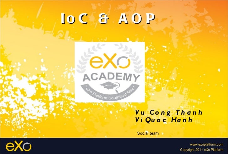 AOP-IOC made by Vi Quoc Hanh and Vu Cong Thanh in SC Team