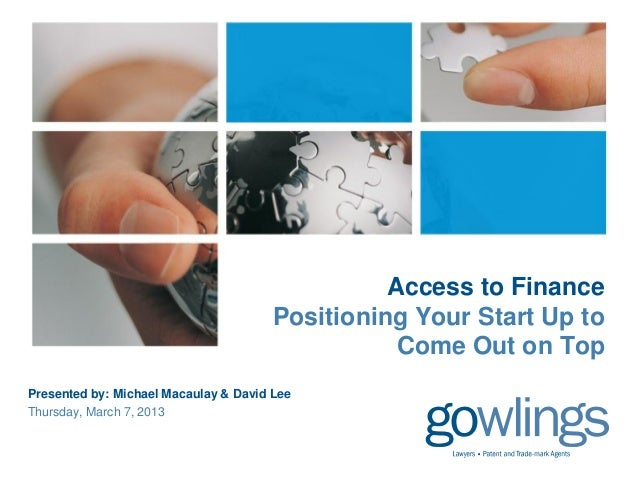 Access to Finance - Positioning Your Start Up to Come Out on Top