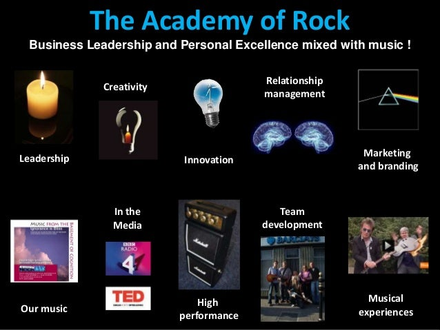 The Academy of Rock Conferences and events with a difference The Academy of Rock Business Leadership and Personal Excellen...