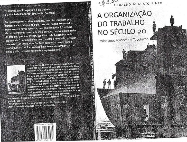 A organização do trabalho no século 20 taylorismo, fordismo e toyotismo