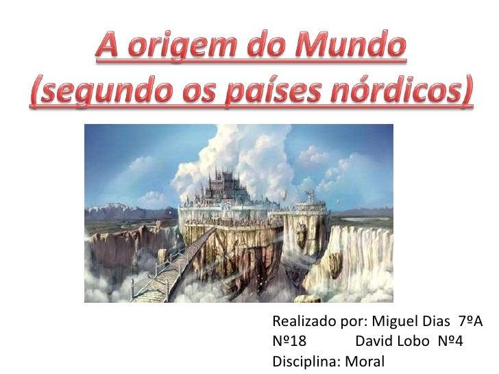 Realizado por: Miguel Dias 7ºANº18         David Lobo Nº4Disciplina: Moral