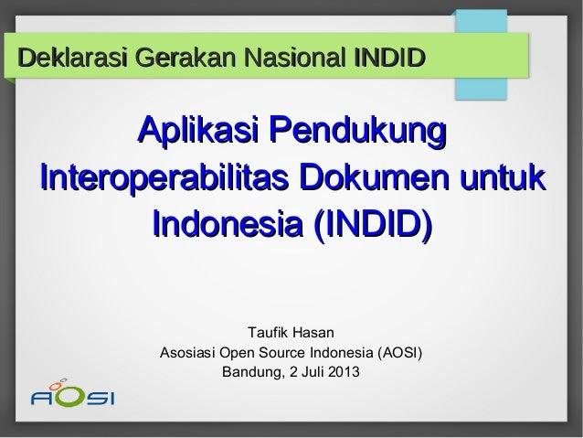 DR. Taufik Hasan - Aplikasi Pendukung Interoperabilitas Dokumen untuk Indonesia