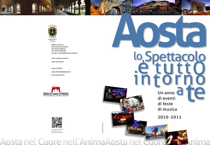 Assessorato   Turismo      Ufficio Turismo     del Comune di Aosta:     Tel 0165/300715     Fax 0165/300580     e-mail: tu...