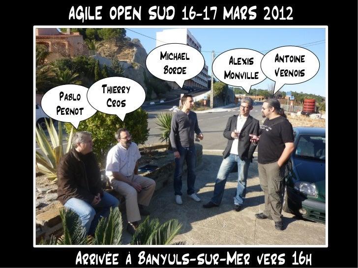 AGILE OPEN SUD 16-17 MARS 2012                   Michael    Alexis    Antoine                   Borde     Monville   Verno...