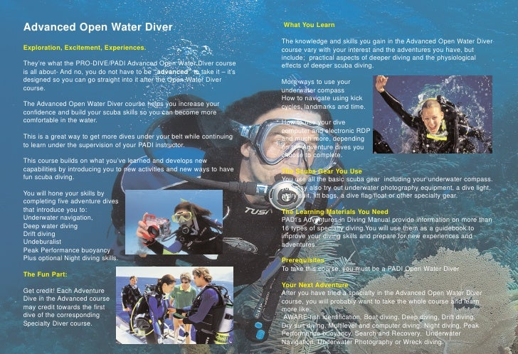 Advanced Open Water Diver                                                  What You Learn                                 ...