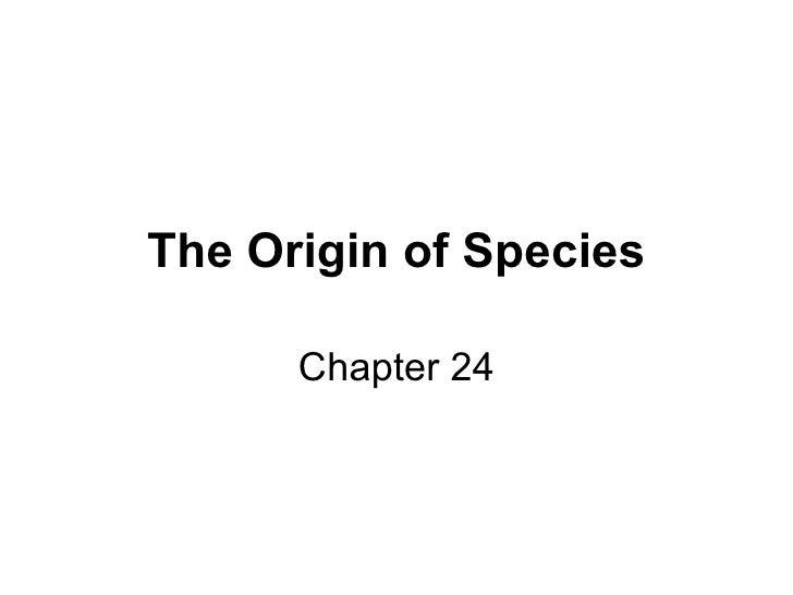 The Origin of Species Chapter 24