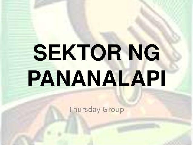 SEKTOR NG PANANALAPI Thursday Group