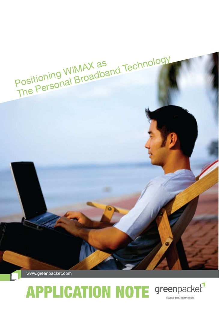 Positioning WiMAX As The Personal Broadband Technology