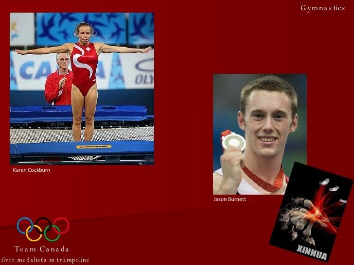 Karen Cockburn Jason Burnett Team Canada Silver medalists in trampoline Gymnastics