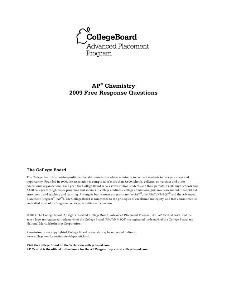 AP® Chemistry                                 2009 Free-Response Questions     The College Board The College Board is a no...