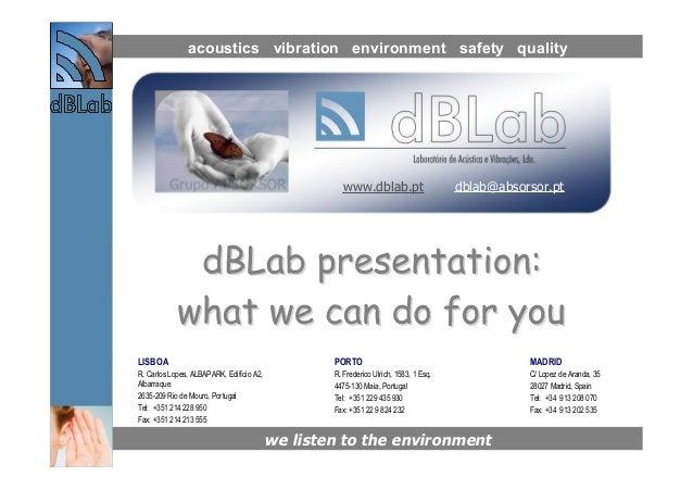 acoustics vibration environment safety quality                                                     www.dblab.pt           ...