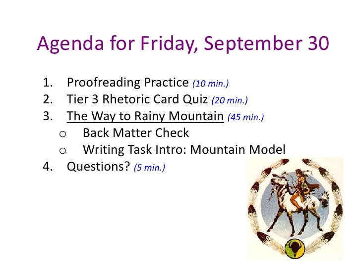 Agenda for Friday, September 30<br />Proofreading Practice (10 min.)<br />Tier 3 Rhetoric Card Quiz (20 min.)<br />The Way...