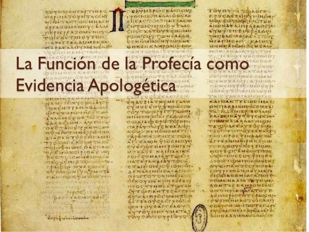 La Función de la Profecía comoEvidencia Apologética