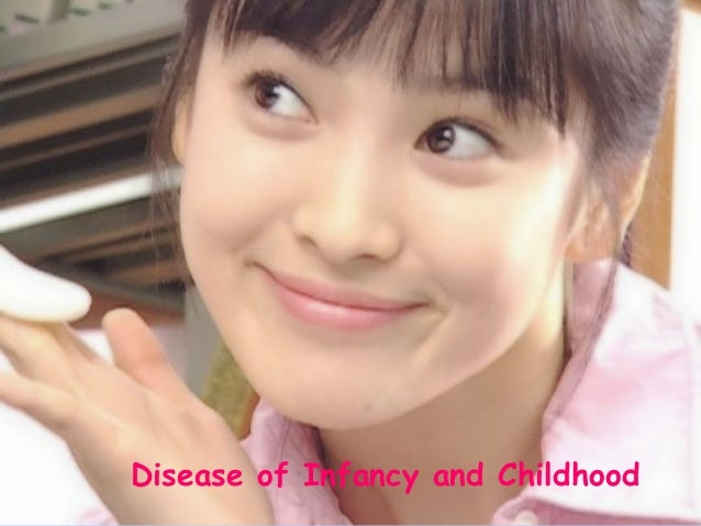 Disease of Infancy and Childhood