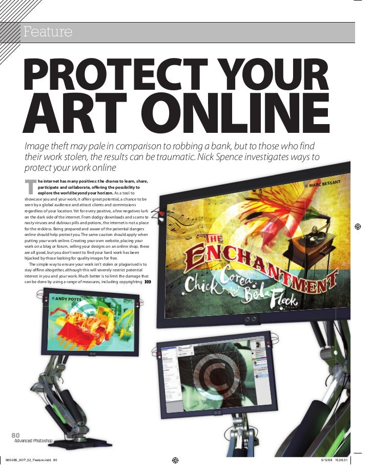 Feature     PROTECT YOUR     ART ONLINE     Image theft may pale in comparison to robbing a bank, but to those who find   ...