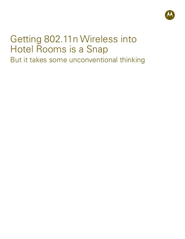 Getting 802.11n Wireless into Hotel Rooms is a Snap But it takes some unconventional thinking