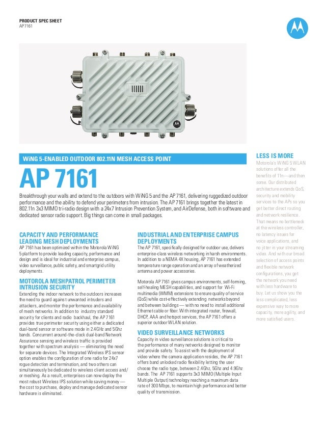 PRODUCT SPEC SHEET AP 7161  WiNG 5-ENABLED OUTDOOR 802.11N MESH ACCESS POINT  AP 7161  Breakthrough your walls and extend ...
