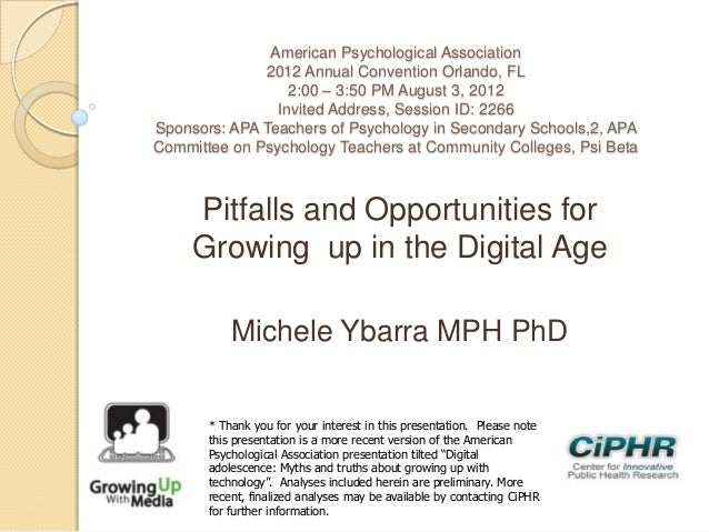 Pitfalls and opportunities for growing up in the digital age