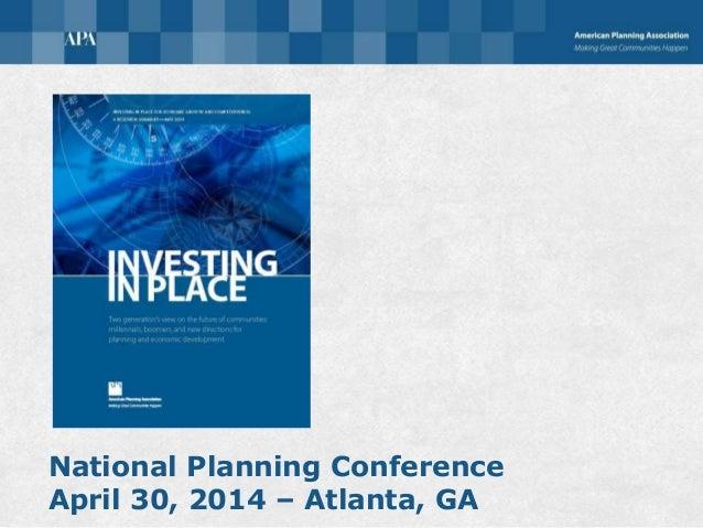 National Planning Conference April 30, 2014 – Atlanta, GA 68% 32% 75% 25% 67% 33%