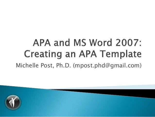 Michelle Post, Ph.D. (mpost.phd@gmail.com)