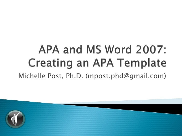 Apa 6th ed ms word 2007 template tutorial v1 for Office 2007 apa template