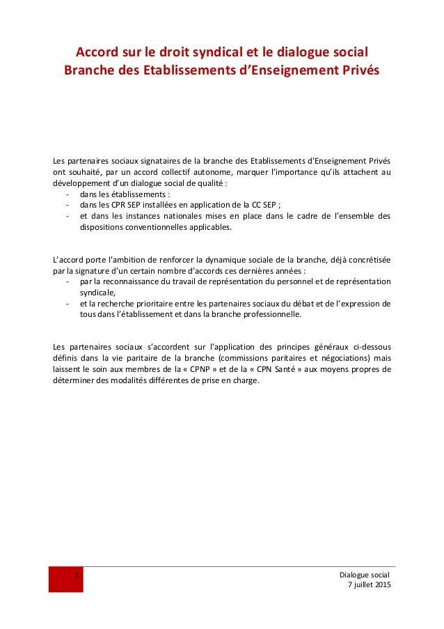 Accord sur le droit syndical et le dialogue social Branche des Etablissements d'Enseignement Privés Les partenaires sociau...