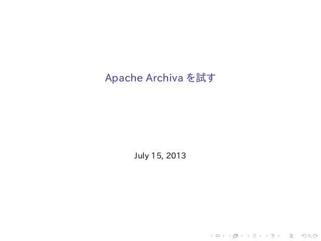 . . . . . . Apache Archiva を試す July 15, 2013