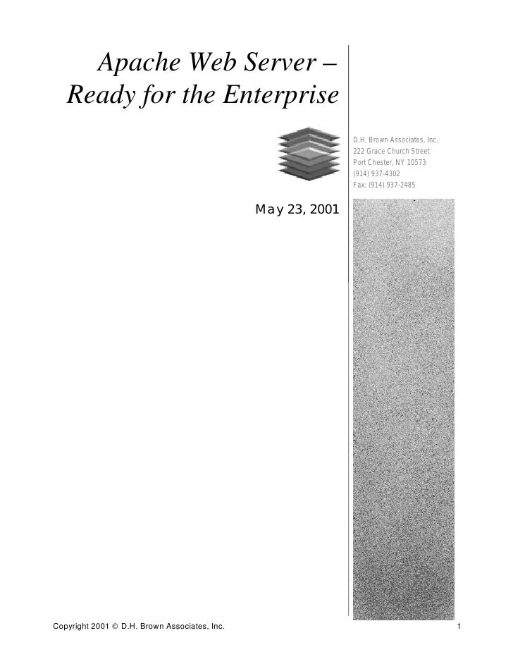 Apache Web Server –    Ready for the Enterprise                                                               D.H. Brown A...