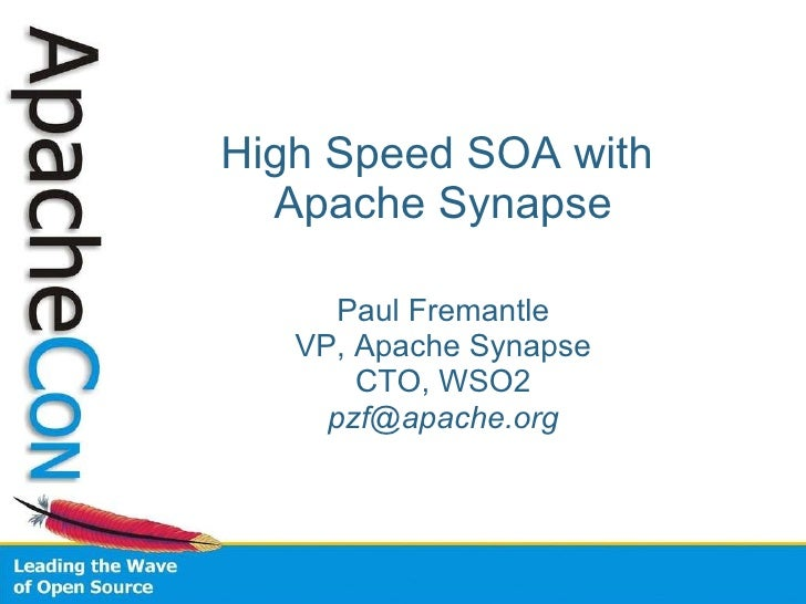 Fast SOA with Apache Synapse
