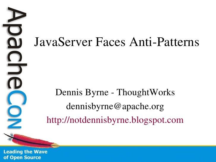 JavaServer Faces Anti-Patterns and Pitfalls