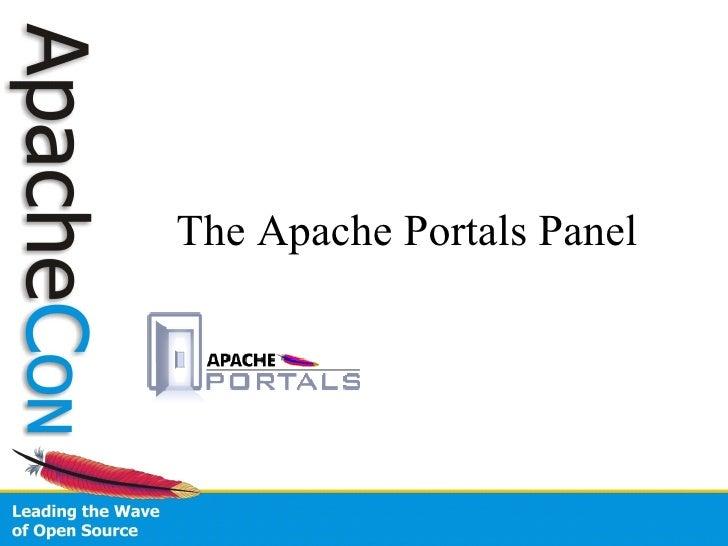 Apache Portals Panel (ApacheCon US 2007)
