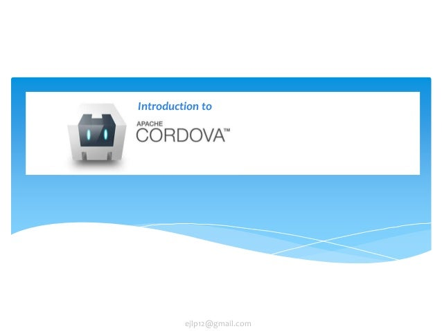 Introduction to Apache Cordova (Phonegap)