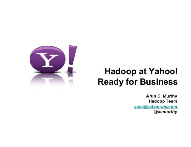Yahoo! - Arun Murthy - Hadoop World 2010