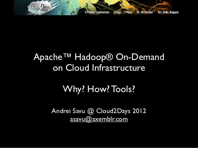 Apache Hadoop On-Demand on Cloud Infrastructure at Java2Days