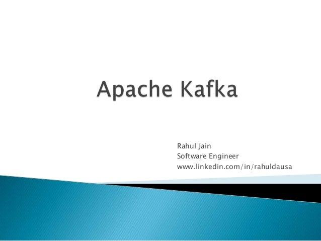 Rahul JainSoftware Engineerwww.linkedin.com/in/rahuldausa