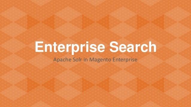 Enterprise Search - Apache Solr in Magento Enterprise at Magento Live DE