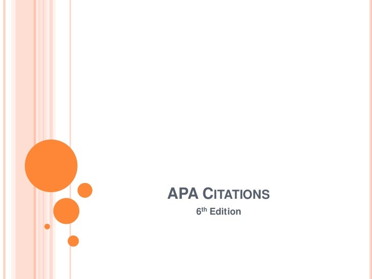 APA CITATIONS   6th Edition