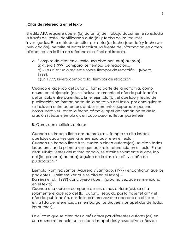 1  .Citas de referencia en el texto  El estilo APA requiere que el (la) autor (a) del trabajo documente su estudio a travé...