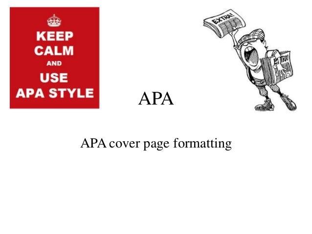 MLA/APA Formatting fors, Books, Journals