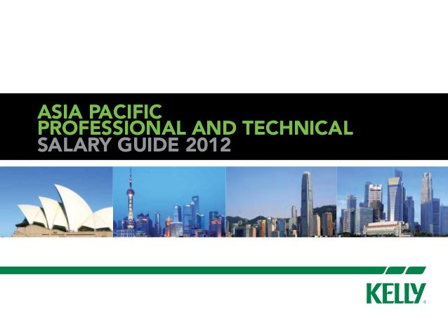 Salary Guide 2012 Asia pacific Professional and Technical