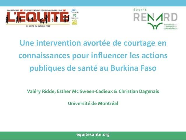 Une intervention avortée de courtage en connaissances pour influencer les actions publiques de santé au Burkina Faso Valér...
