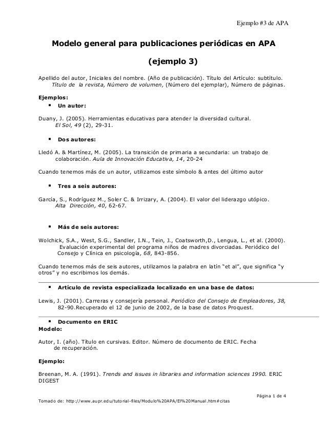 Ejemplo #3 de APA Modelo general para publicaciones periódicas en APA (ejemplo 3) Apellido del autor, Iniciales del nombre...