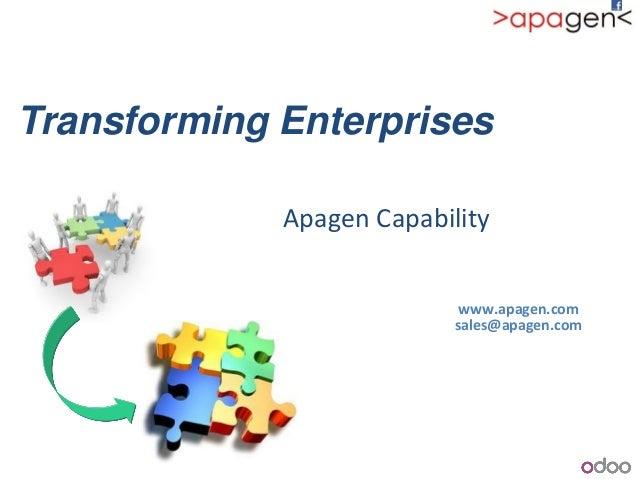 Transforming Enterprises Apagen Capability www.apagen.com sales@apagen.com