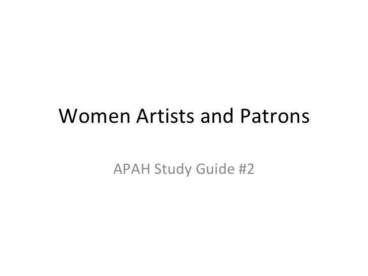 Women Artists and Patrons APAH Study Guide #2