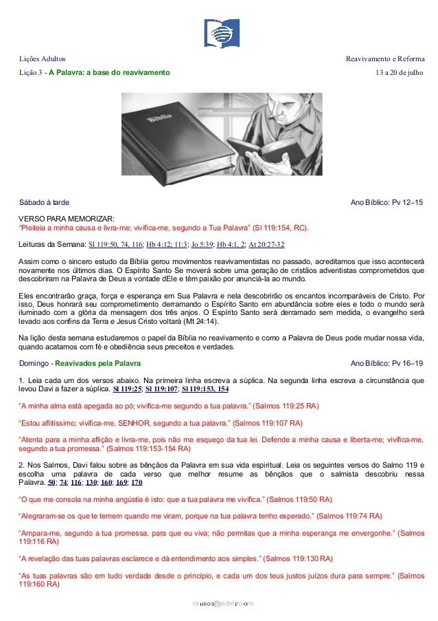Lições Adultos Reavivamento e Reforma Lição 3 - A Palavra: a base do reavivamento 13 a 20 de julho Sábado à tarde Ano Bíbl...