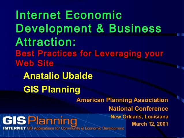 American Planning Association 2001 New Orleans - Online GIS for economic development